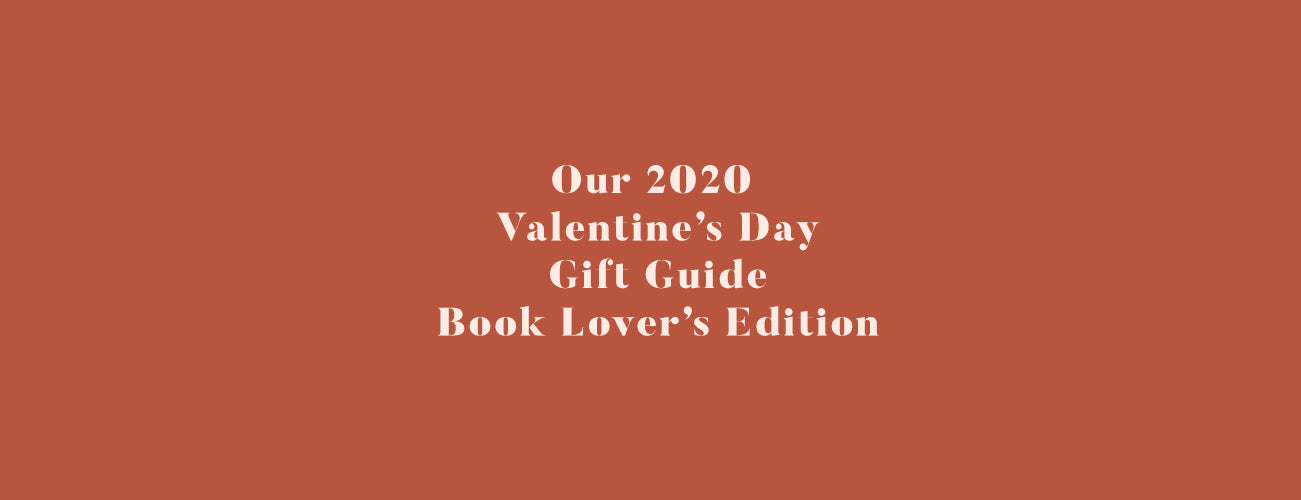 Our 2020 Valentine's Day Gift Guide | Book Lover Edition