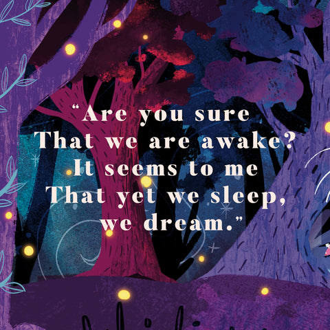 """Are you sure That we are awake? It seems to me That yet we sleep, we dream."""""""