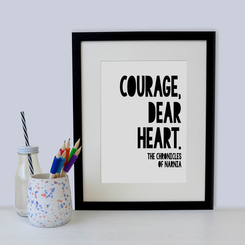 BLACK_AND_WHITE_LITERARY_CHILDREN'S_PRINT_COURAGE_DEAR_HEART
