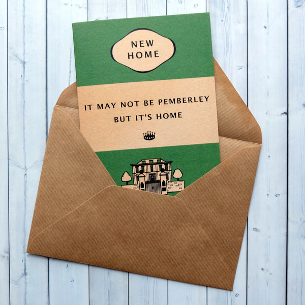"New Home Card ""It May Not Be Pemberley, But It's Home"" - Green Book Cover Design (184)"