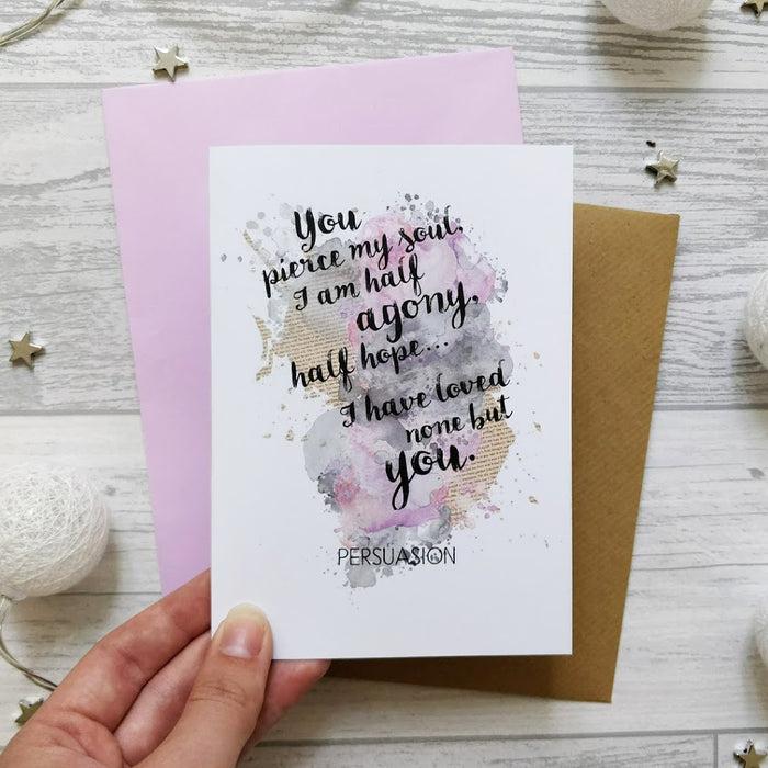 'I Have Loved None But You' Romantic Jane Austen Quote Card