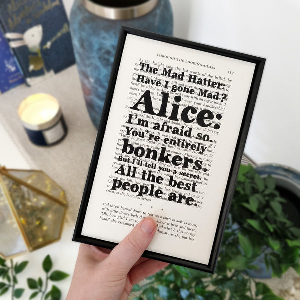"Alice in Wonderland ""Have I Gone Mad?"" Mad Hatter Bonkers Quote - Framed Book Page Print"