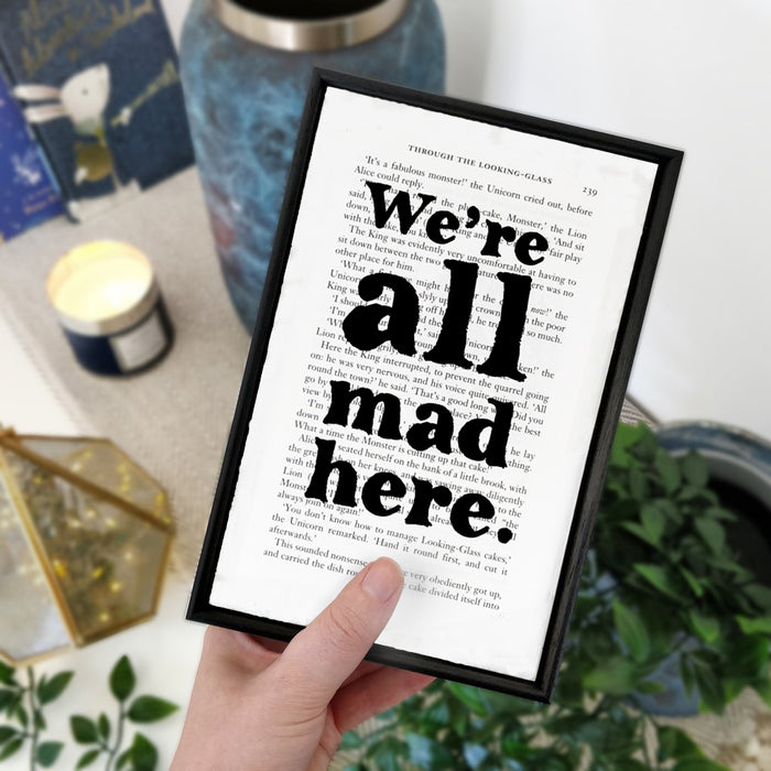 "Alice in Wonderland ""We're All Mad Here"" Book Page Print"