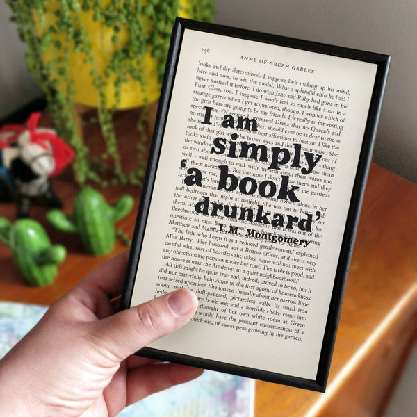 "Reading Quotes ""I Am Simply A Book Drunkard"" Framed Book Page Art"