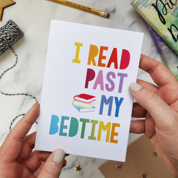 Rainbow 'I Read Past My Bedtime' Book Lover Card