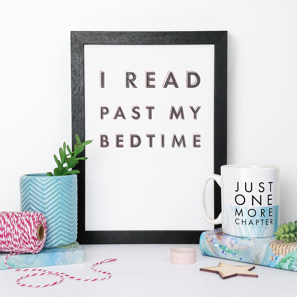 """I read past my bedtime"" Framed Book Lover Print"