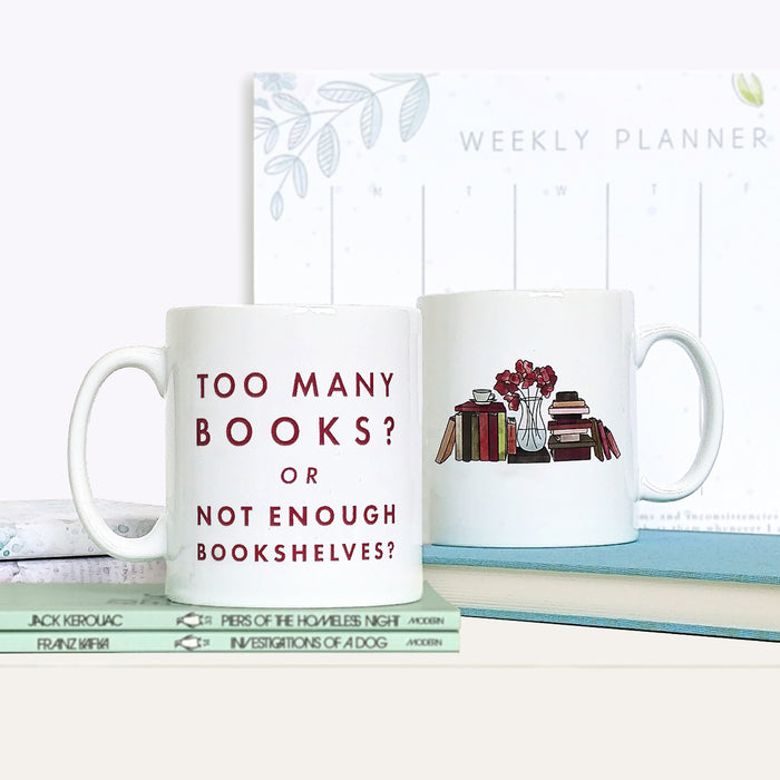 Funny 'Too Many Books?' Relatable Book Lover Mug Gift