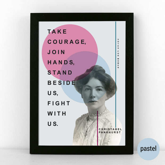 Christabel Pankhurst Suffragette Quote Print