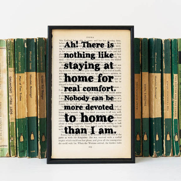 "Emma ""Ah! There Is Nothing Like Staying At Home For Comfort"" Quote - Framed Book Page Art"