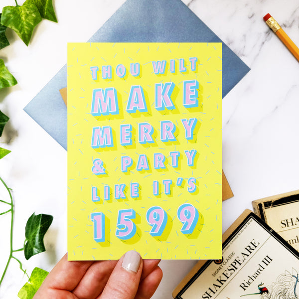 Funny Happy Birthday 'Thou Wilt Make Merry' Literary Shakespeare Card