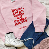 "Feminist Children's Sweatshirt ""I Am Fearless"" Mary Shelley Literary Clothing"