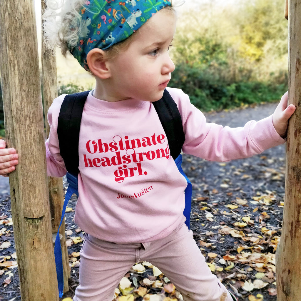 "Feminist Children's Sweatshirt ""Obstinate Headstrong Girl"" Jane Austen Gifts"