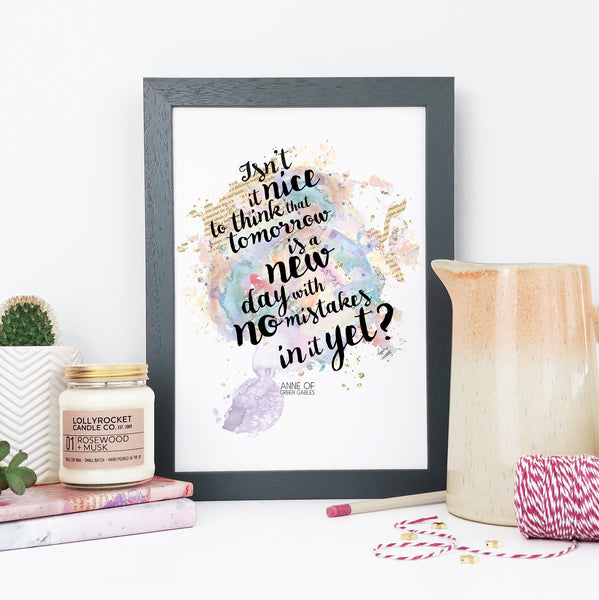 """Isn't it nice to think that tomorrow is a new day with no mistakes in it yet?"" Gifts for Book Lovers Framed Watercolour Print"