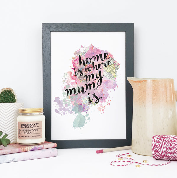 """Home is where my mum is."" Framed Watercolour Print"