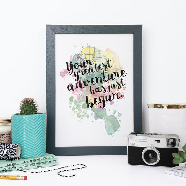 """Your greatest adventure has just begun."" Framed Watercolour Print"
