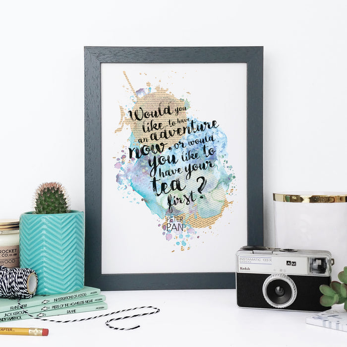 """Would you like to have an adventure now, or would you like to have your tea first?"" Peter Pan Quote Watercolour Framed Print"