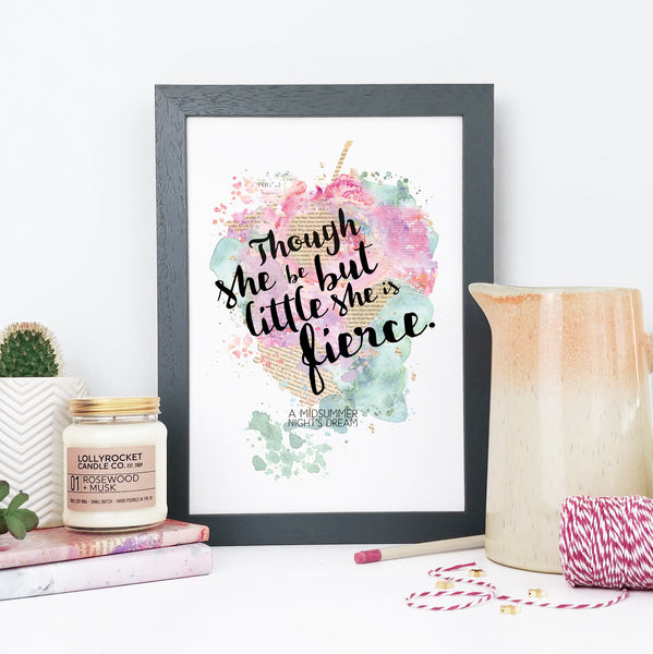 'Though she be but little she is fierce' Shakespeare Watercolour Framed Print for Book Lovers