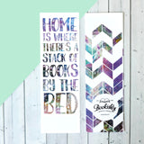 'Home Is Where There's A Stack Of Books By The Bed' Bookish Quote Bookmark