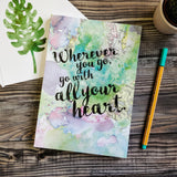 "Writing Journal - ""Wherever You Go, Go With All Your Heart"" Inspirational Quote"