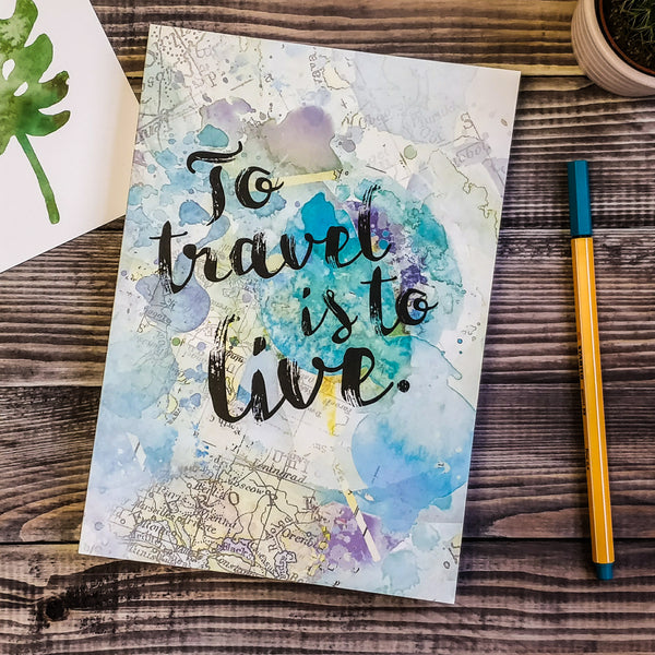 "Travel Journal - ""To Travel Is To Live"" Inspirational Quote"