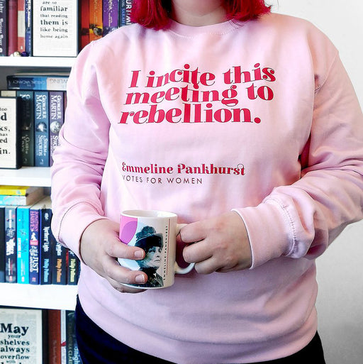 "Votes For Women ""I Incite This Meeting To Rebellion"" Feminist Sweatshirt"