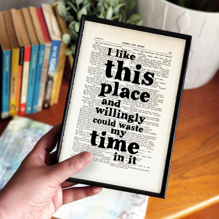 "Shakespeare Gifts ""I Like This Place"" Book Page Print"