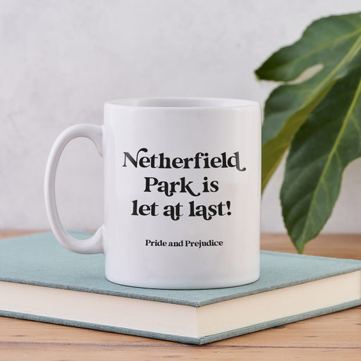 """Netherfield Park Is Let At Last"" Pride and Prejudice Mug"