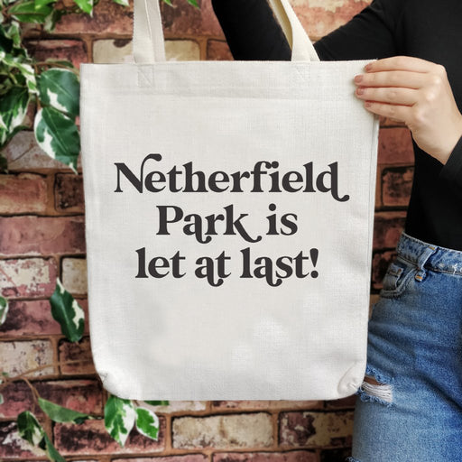 """Netherfield Park Is Let At Last"" Pride & Prejudice Tote Bag"