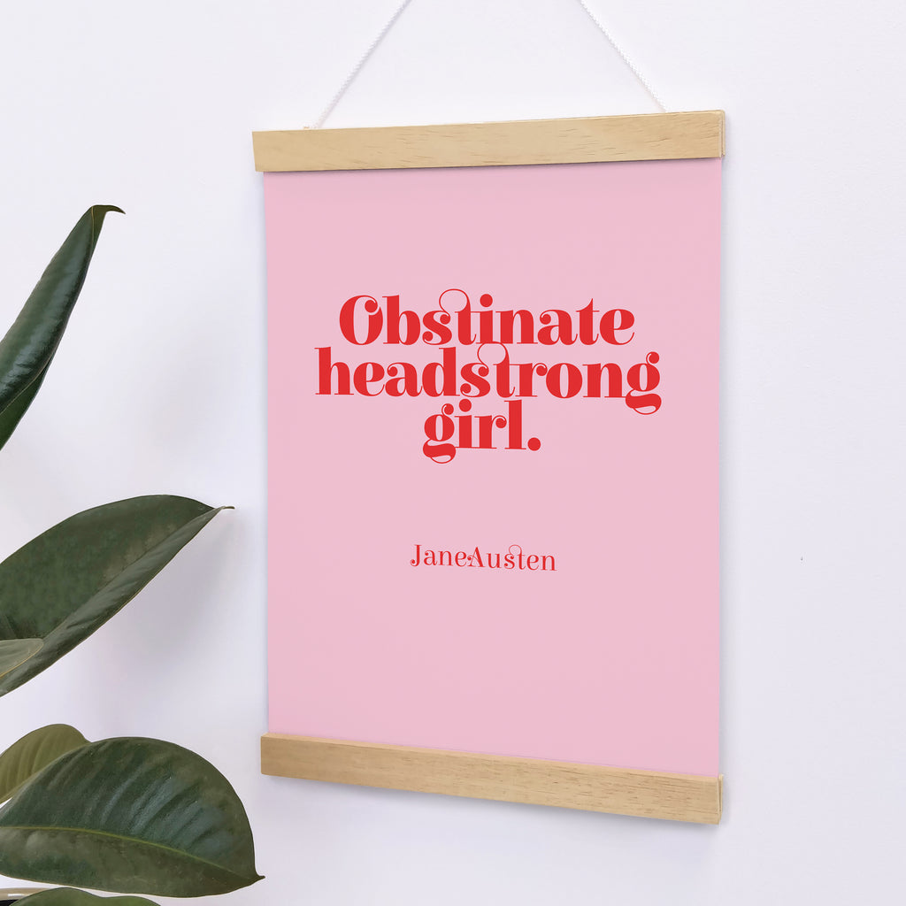 "Empowering ""Obstinate Headstrong Girl"" Red Over Pink Art Poster"