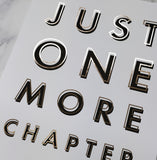 Book Lover 'One More Chapter' Black & Copper Typography Print
