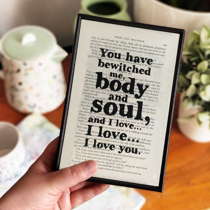 """You Have Bewitched Me Body and Soul"" Framed Print"