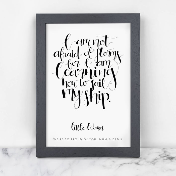 "Inspirational Quote ""I Am Not Afraid Of Storms"" Calligraphy Print"