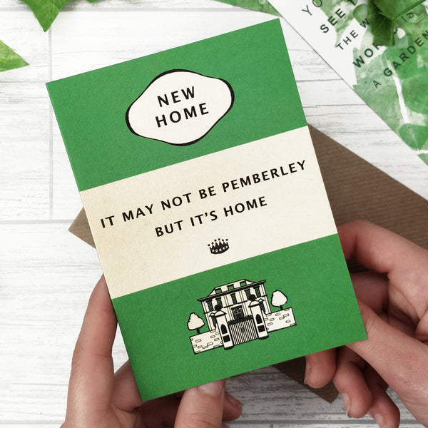 "New Home Card ""It May Not Be Pemberley, But It's Home"" - Green Book Cover Design"