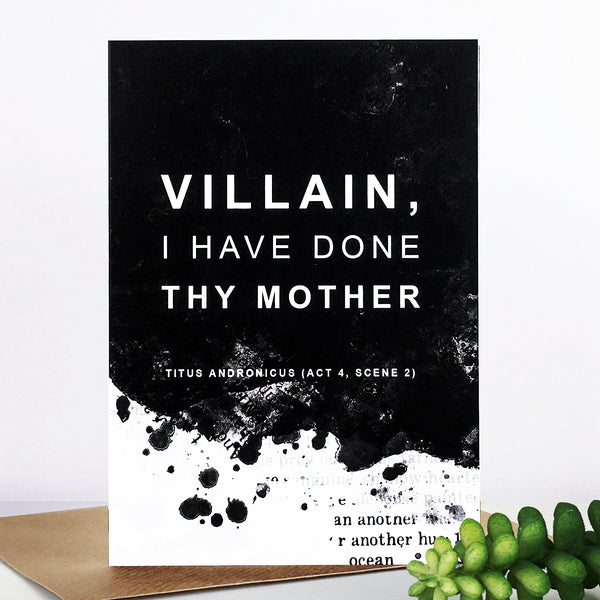 'Villain, I have done thy mother.' Shakespeare Funny Insult Card