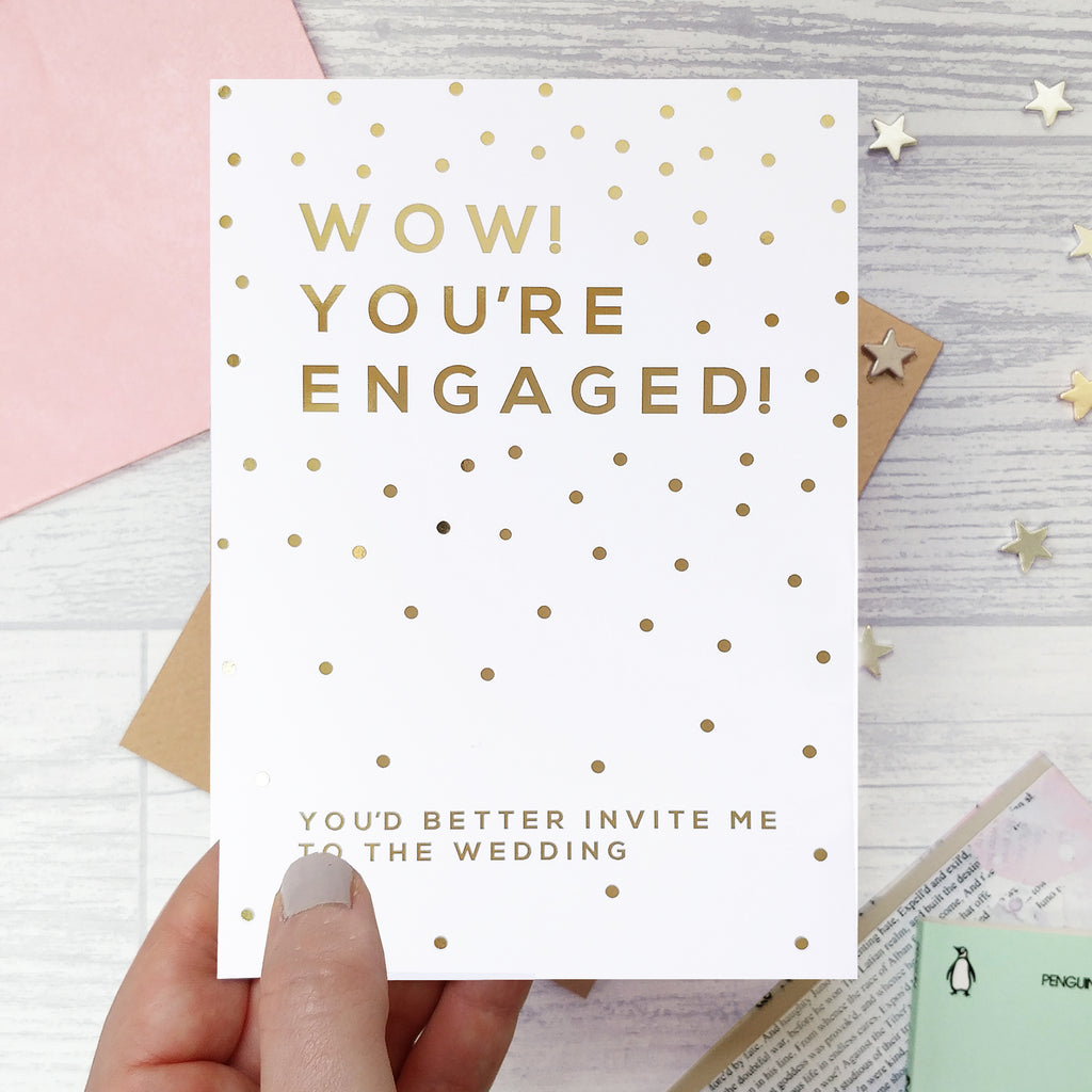 Gold Foil 'You're Engaged' Funny  Engagement Card