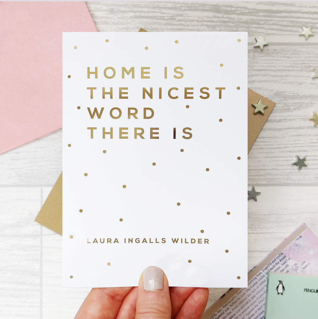 Gold Foil 'Home… Nicest Word' New House Card