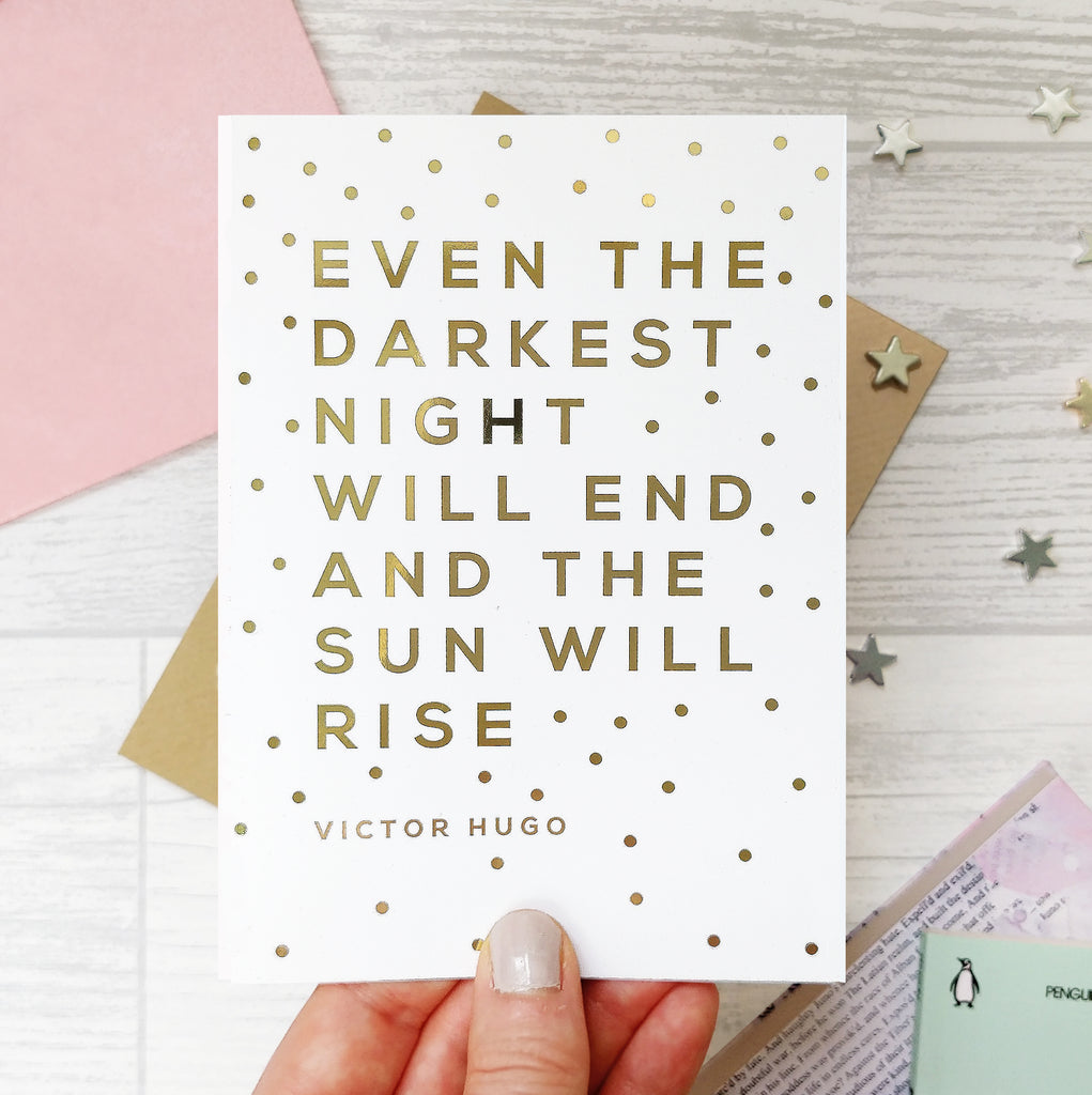 Gold Foil 'The Sun Will Rise' Thinking Of You Card