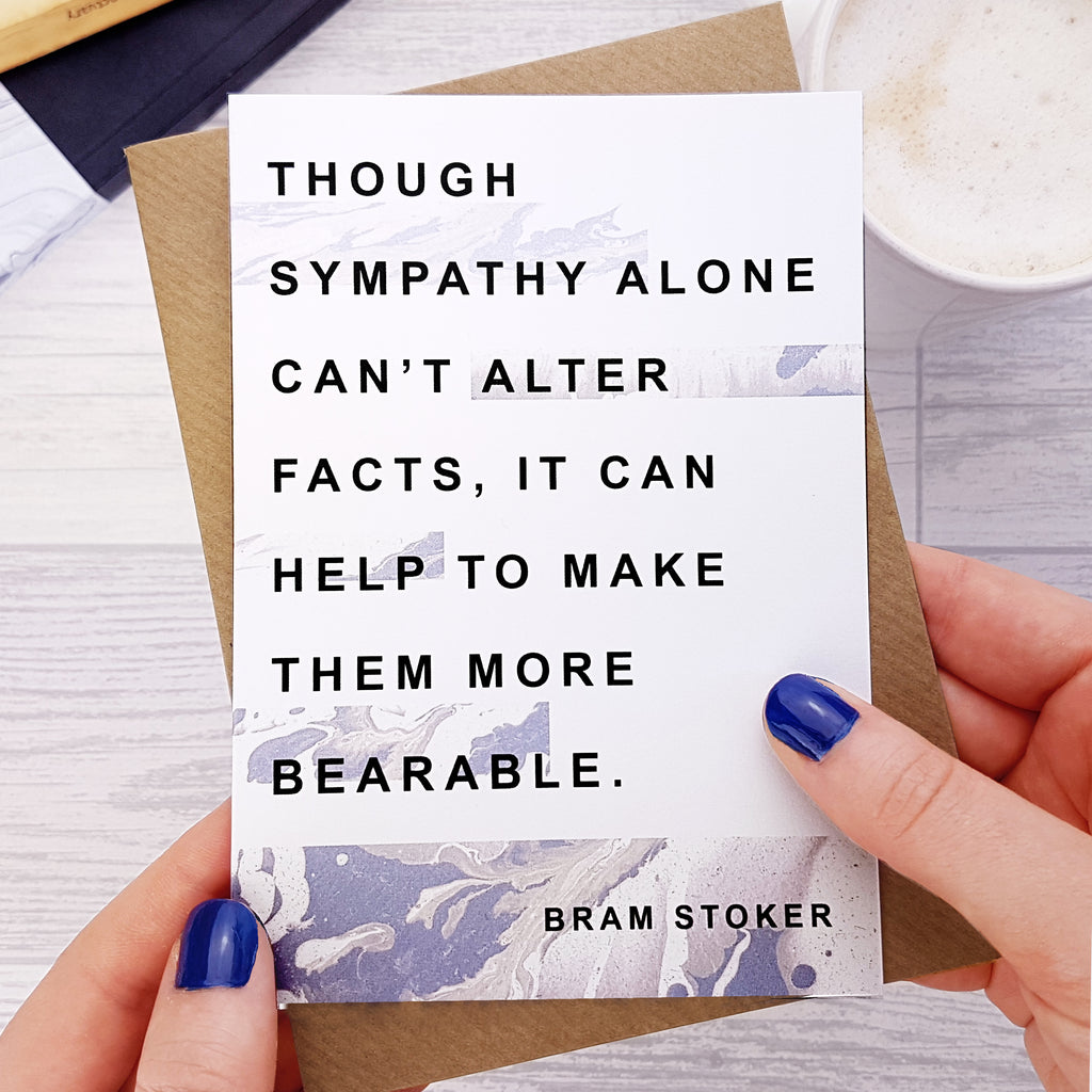Sympathy Card 'Though Sympathy Alone' Bram Stoker Quote.