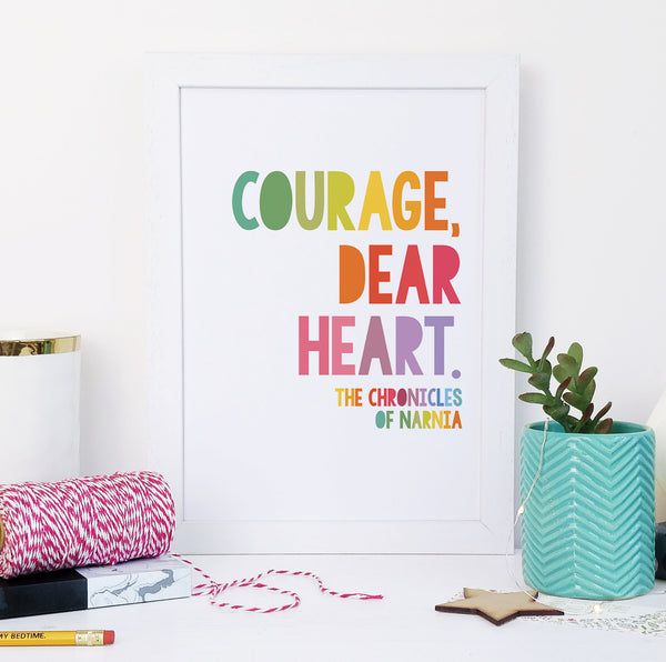 """Courage, Dear Heart"" Chronicles Of Narnia, Inspirational Quote - Children's Rainbow Print"