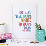 """Go, girl, seek happy nights to happy days."" Shakespeare Framed Quote Print for Book Lovers"