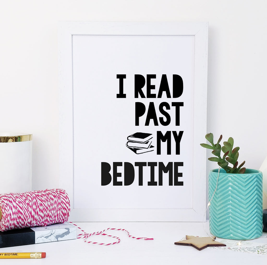 "Monochrome ""I Read Past My Bedtime"" Literary Children's Quote Print"