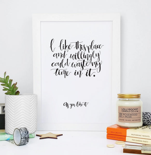 Monochrome Shakespeare 'I Like This Place' Calligraphy Print