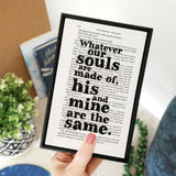 "Wuthering Heights ""Whatever Our Souls Are Made Of..."" Romantic Quote - Framed Book Page Print"
