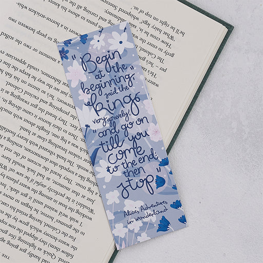 "Alice in Wonderland ""Begin At The Beginning""  Bookmark"