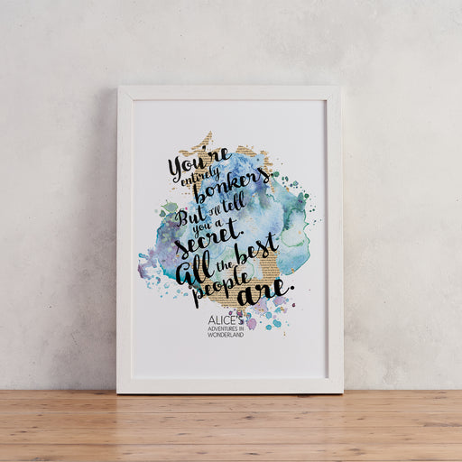"Alice in Wonderland ""Bonkers"" Quote - Watercolour Print"