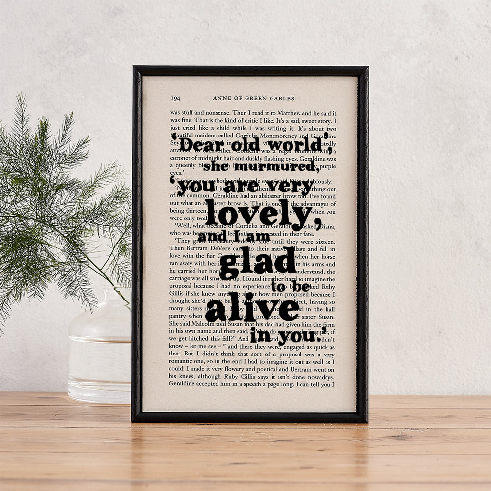 "Anne of Green Gables Quotes ""Dear Old World"" Framed Book Page Art"