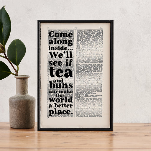 """We'll See If Tea And Buns Can Make The World A Better Place"" Friendship Quote - Framed Book Page Art"