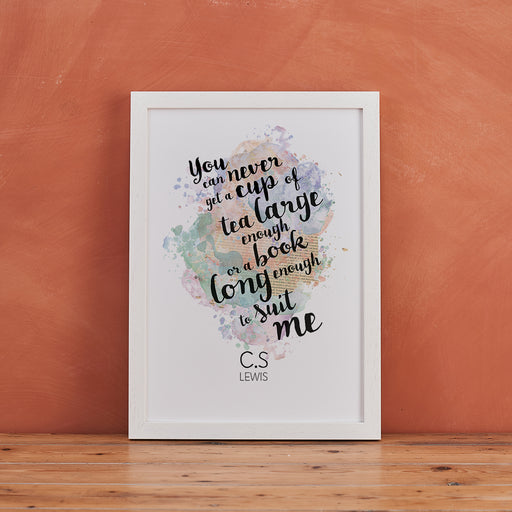 C.S Lewis ' Tea Large Enough, Book Long Enough ' Watercolour Quote Print