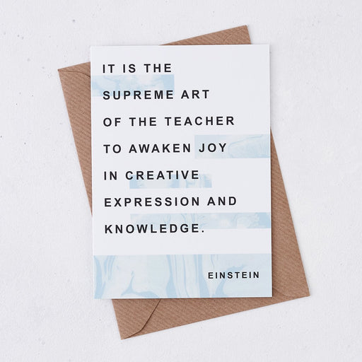 einstein it is the supreme art of the teacher thank you teacher card marble design