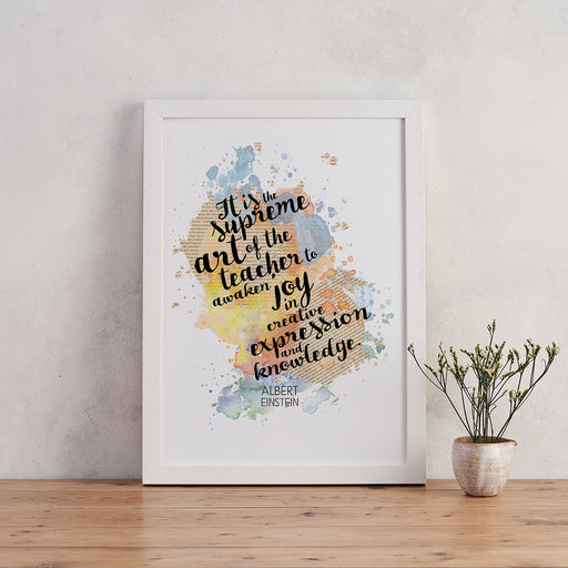 """Supreme Art Of The Teacher..."" Einstein Quote - Watercolour Print"